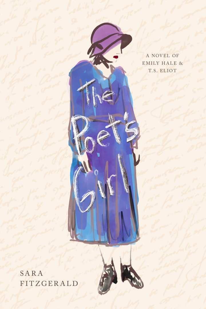 The Poet's Girl, A Novel of Emily Hale & T.S. Eliot