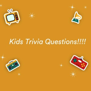 250+ Trivia Questions & Answers for Kids [2020]