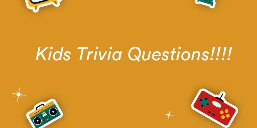 250+ Trivia Questions & Answers for Kids