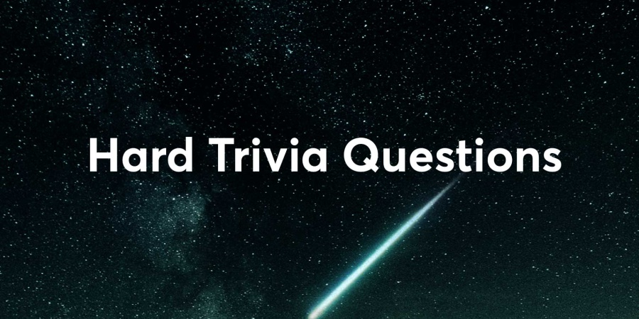 150+ Hard Trivia Questions and Answers [2020]