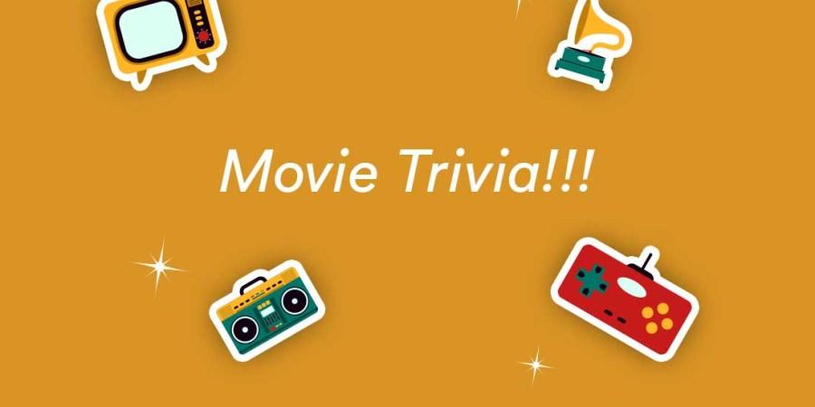 150+ Movie Trivia Questions & Answers for Film Fanatics [2020]